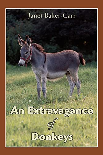 9780595388554: An Extravagance of Donkeys