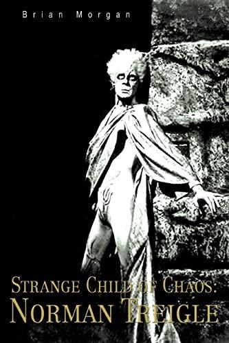 9780595388981: Strange Child of Chaos: Norman Treigle