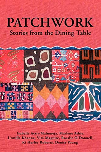 9780595389216: Patchwork: Stories from the Dining Table