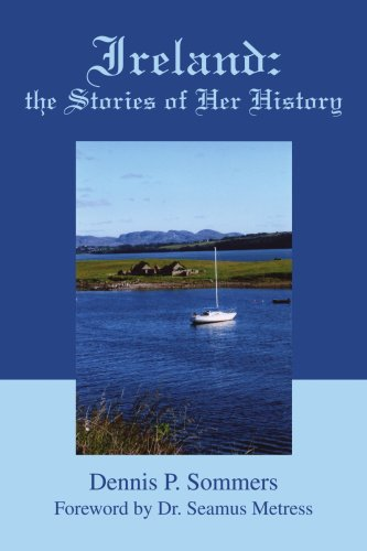 9780595389858: Ireland: the Stories of Her History