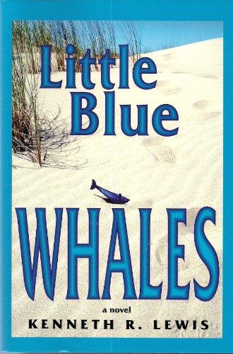 9780595390007: Little Blue Whales: a novel