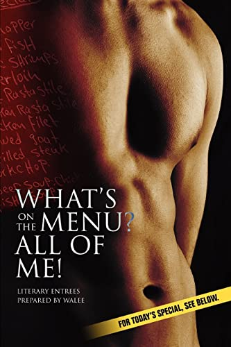 9780595390410: What's on the Menu? All of Me!: Literary Entrees Prepared By Walee