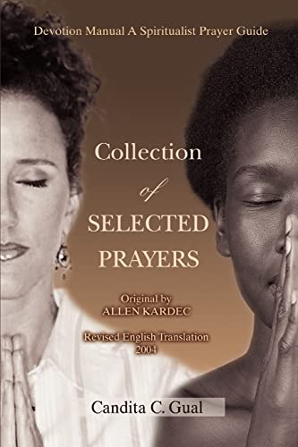 9780595390540: Collection of SELECTED PRAYERS: Devotion Manual A Spiritualist Prayer Guide
