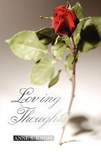 Loving Thoughts: Anne S. Knopf