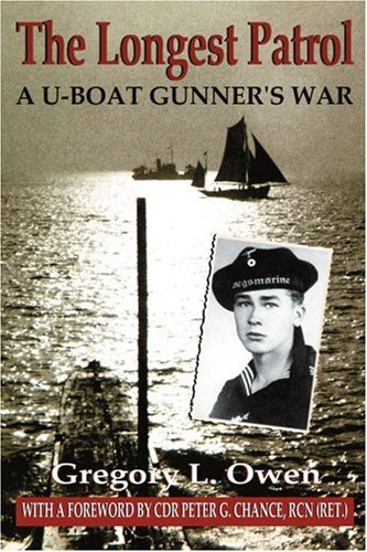 9780595391134: The Longest Patrol: A U-Boat Gunner's War