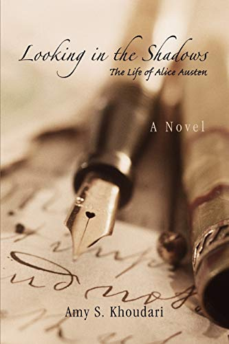 Looking in the Shadows The Life of Alice Austen: Amy Khoudari