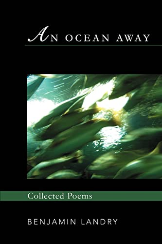 9780595392896: An Ocean Away: Collected Poems