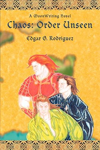 9780595392926: Chaos: Order Unseen: A MoonWriting Novel