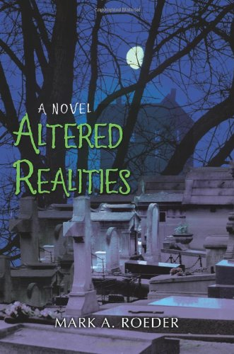 Altered Realities (9780595393039) by Roeder, Mark