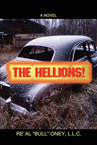 "The Hellions!: Re'Al ""Bull"" Oney,"