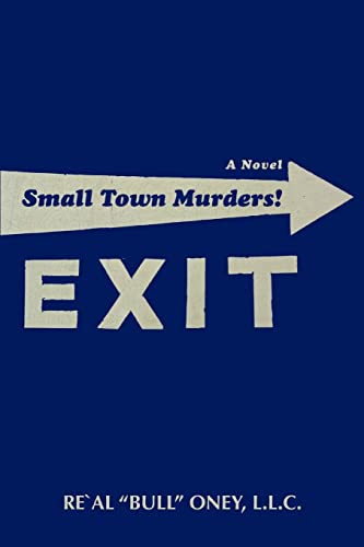 "Small Town Murders!: Re'Al ""Bull"" Oney,"