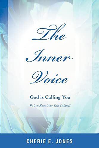 9780595393725: The Inner Voice: God is Calling You