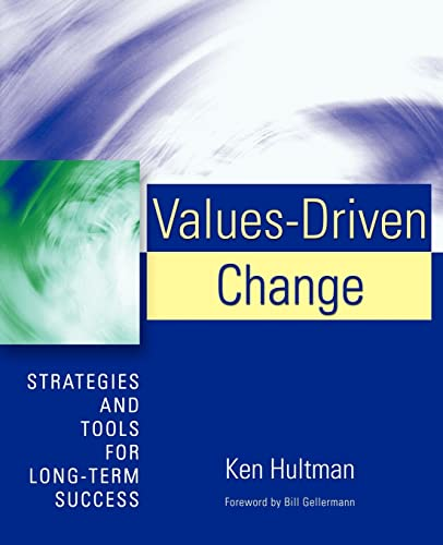 9780595393947: Values-Driven Change: Strategies and Tools for Long-Term Success