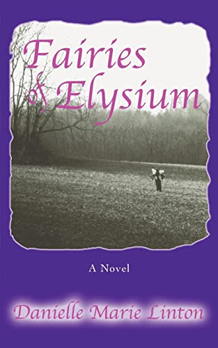 Fairies of Elysium: Danielle Linton
