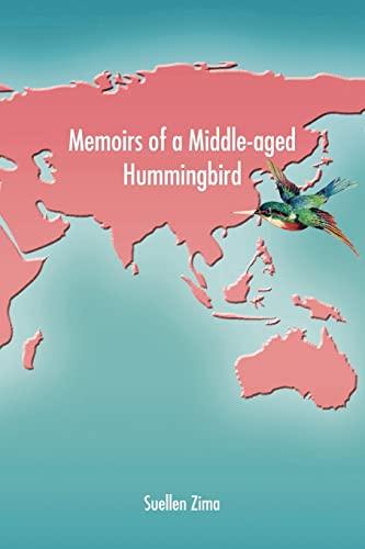 Memoirs of a Middle-aged Hummingbird: Zima, Suellen
