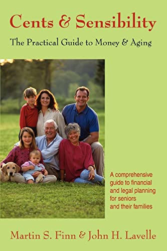 9780595394814: Cents & Sensibility: The Practical Guide to Money & Aging