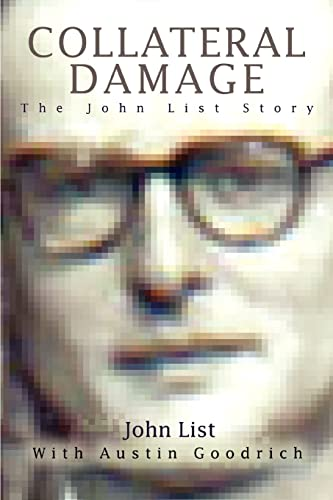 9780595395361: Collateral Damage: The John List Story