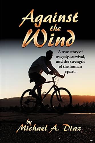 Against the Wind: Michael Diaz