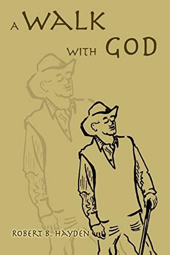 9780595396290: A Walk With God