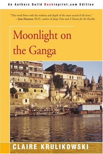 9780595396559: Moonlight on the Ganga