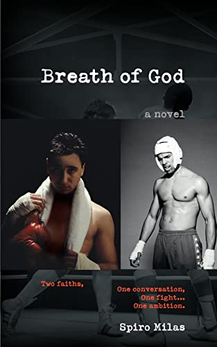 Breath of God Two faiths, One conversation, One fight. One ambition.: Spiro Milas