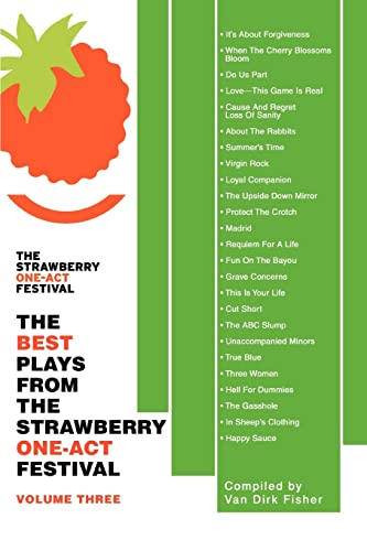 9780595397266: The Best Plays From The Strawberry One-Act Festival: Volume Three
