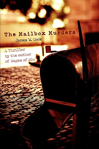 The Mailbox Murders: James W Cook