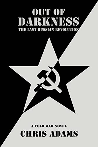 9780595397556: Out of Darkness: The Last Russian Revolution