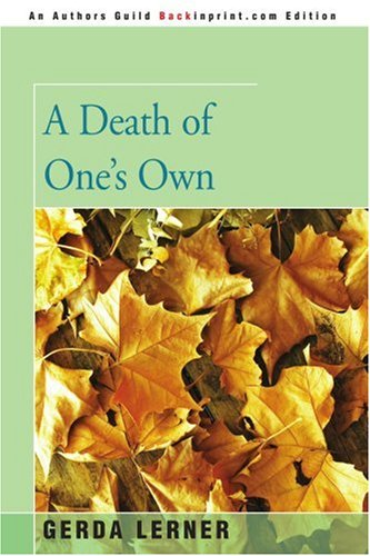 9780595398249: A Death of One's Own