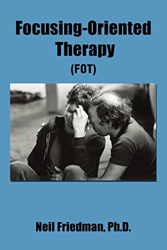 9780595398300: Focusing-Oriented Therapy: (Fot)