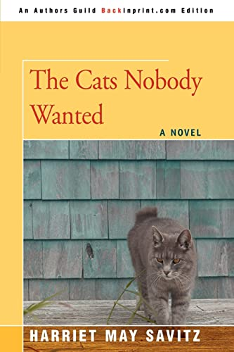 The Cats Nobody Wanted: Harriet May Savitz