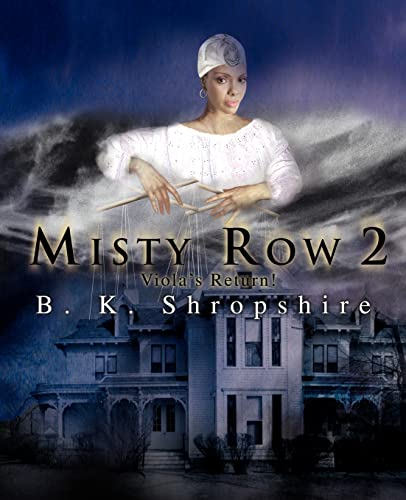 9780595398652: Misty Row 2: Viola's Return!