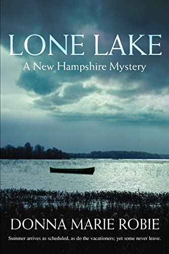 9780595398904: Lone Lake: A New Hampshire Mystery