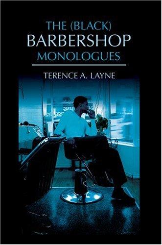 9780595398959: The (Black) Barbershop Monologues