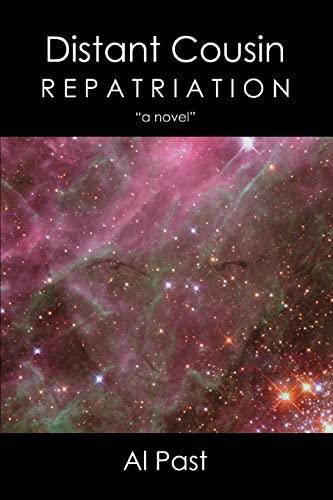 Distant Cousin: Repatriation: Al Past