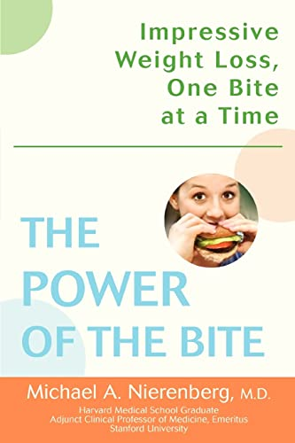 9780595399635: The Power of the Bite: Impressive Weight Loss, One Bite at a Time