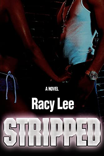 Stripped: Racy Lee