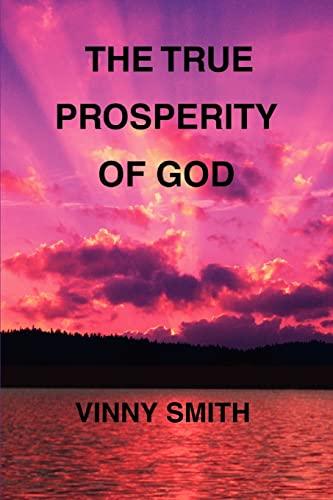 The True Prosperity of God: Vinny Smith