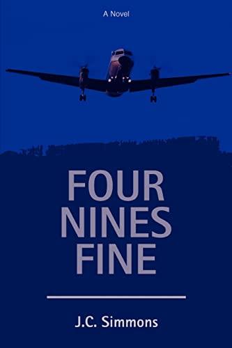 9780595401666: Four Nines Fine