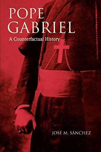 9780595401802: Pope Gabriel: A Counterfactual History