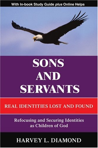 9780595401918: Sons and Servants: Real Identities Lost and Found