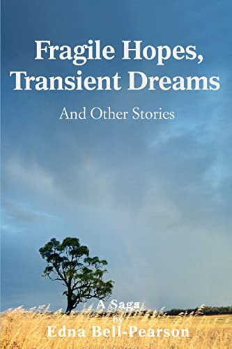 9780595402182: Fragile Hopes, Transient Dreams: And Other Stories