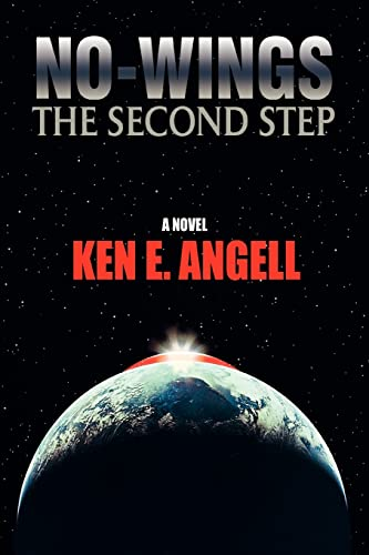 9780595402618: NO-WINGS: The Second Step