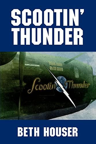 Scootin' Thunder: Houser, Beth