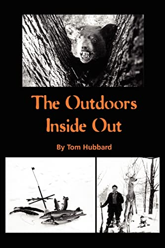 9780595403462: The Outdoors Inside Out