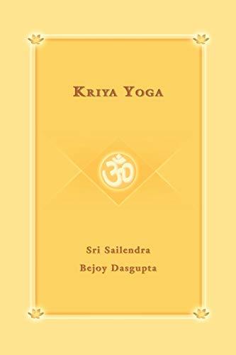 9780595403479: Kriya Yoga