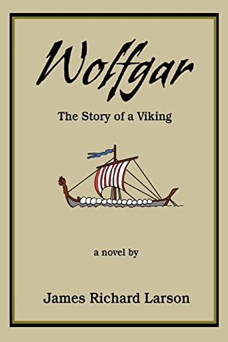 9780595403523: Wolfgar: The Story of a Viking