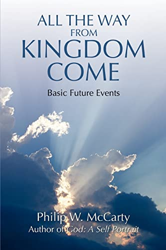 All the Way from Kingdom Come: Basic Future Events: McCarty, Philip