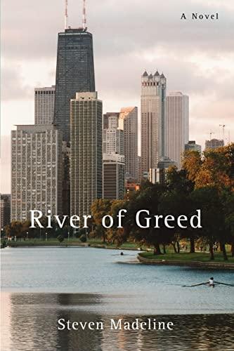 River of Greed: Madeline, Steven