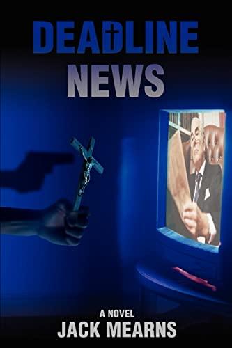 Deadline News: Jack Mearns